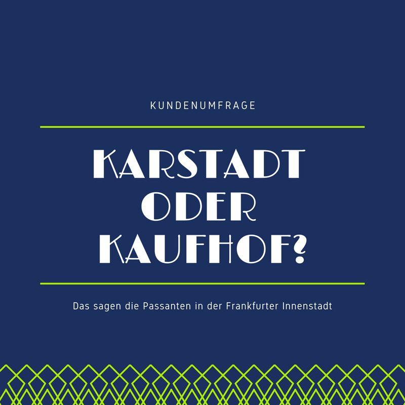 8f2fcfd6c39ce0 Kundenumfrage: Galeria Kaufhof und Karstadt - Was sagen die Kunden?