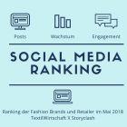 Storyclash-Ranking Fashion Brands und Retailer Mai 2018